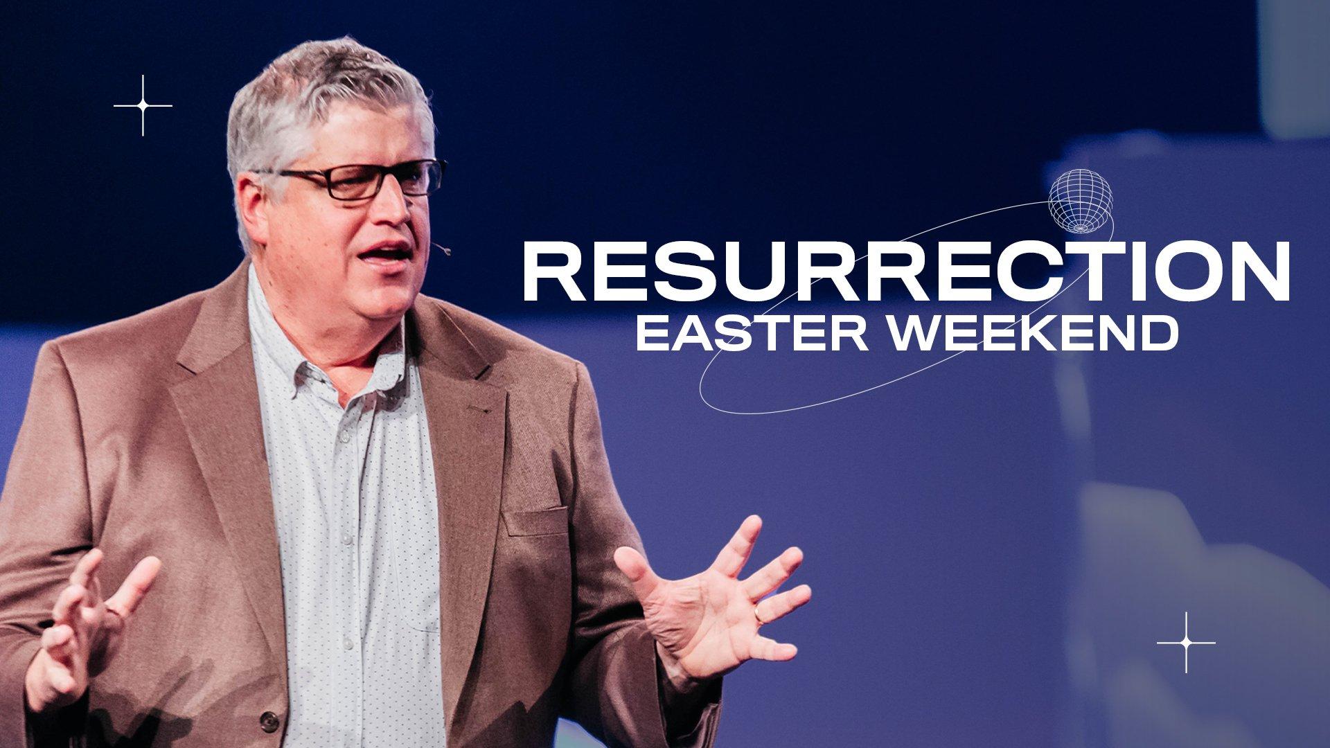 Resurrection Easter Weekend