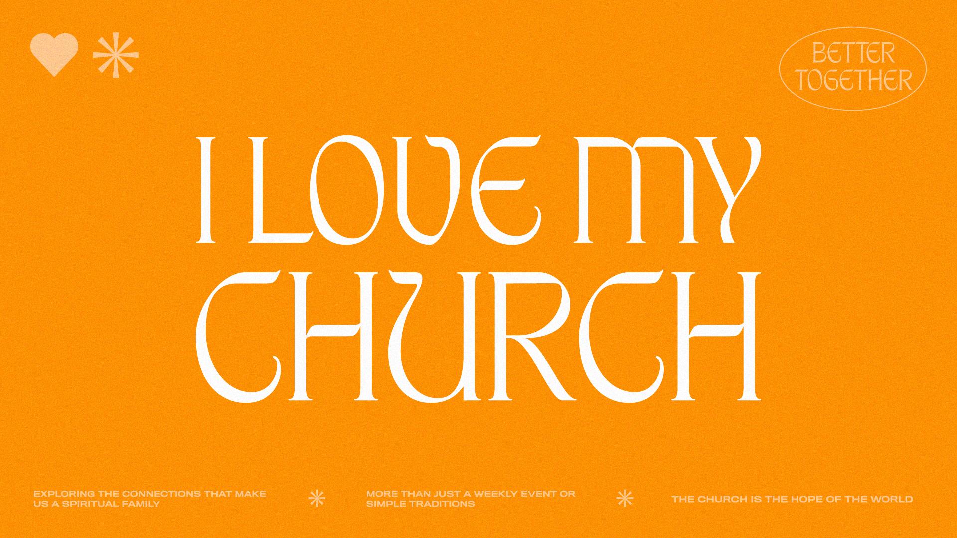 I Love My Church